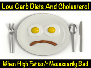low carb diets and cholesterol