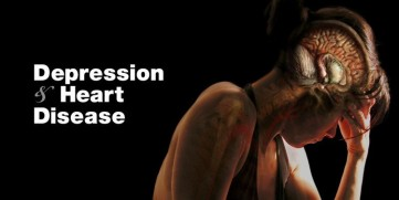 Depression and Heart Disease – A Killer Combination