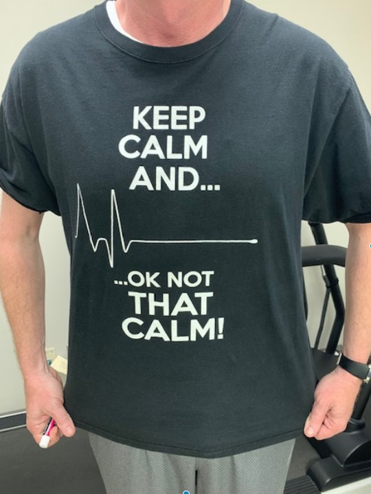 """Man wearing a shirt that says """"Keep Calm And..."""" with a heart rate flatlining, """"...OK Not That Calm!"""""""